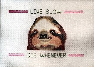 Live slow, die whenever!!