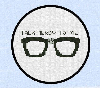 Counted Cross Stitch Pattern  Talk Nerdy To Me by TheThreadedDream, $3.50