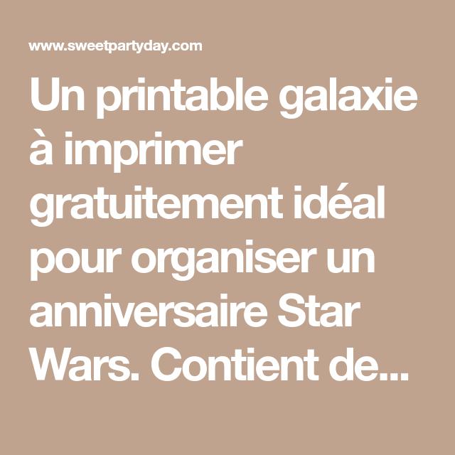 Un Printable Galaxie A Imprimer Gratuitement Ideal Pour Organiser Un