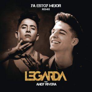 Legarda Ft. Andy Rivera – Ya Estoy Mejor (Official Remix) - http://www.labluestar.com/legarda-ft-andy-rivera-ya-estoy-mejor-official-remix/ - #Andy-Rivera, #Ft, #Legarda, #Official, #Official-Remix, #Remix, #Ya-Estoy-Mejor, #Ya-Estoy-Mejor-Remix