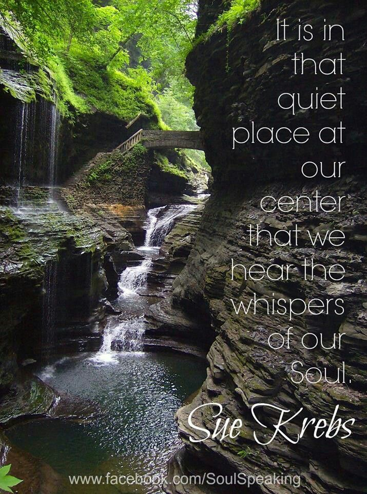 Beautiful peaceful quote. Gorgeous waterfall!