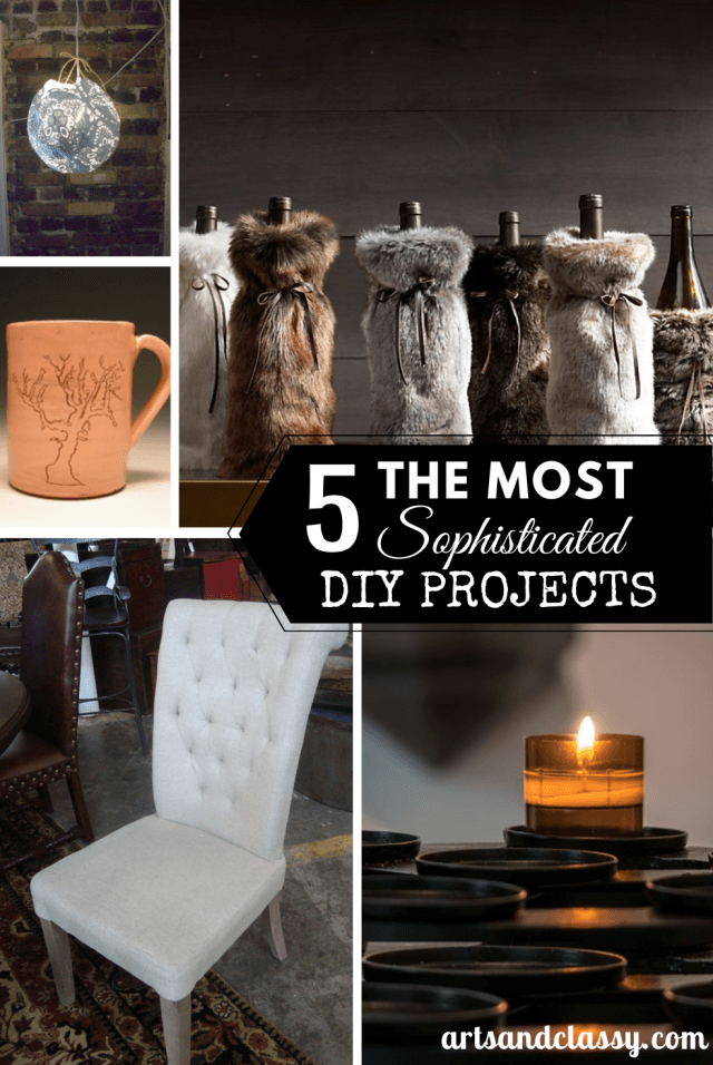 Ideas : The 5 Most Sophisticated DIY Crafts You Must Try