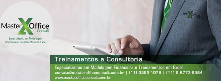 Somos especializados em treinamentos em Excel e Consultoria em Modelagem Financeira. Visite nosso site www.masterofficeconsult.com.br