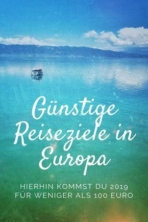 Günstige Reiseziele Europa für weniger als 100 Euro #aroundtheworldtrips