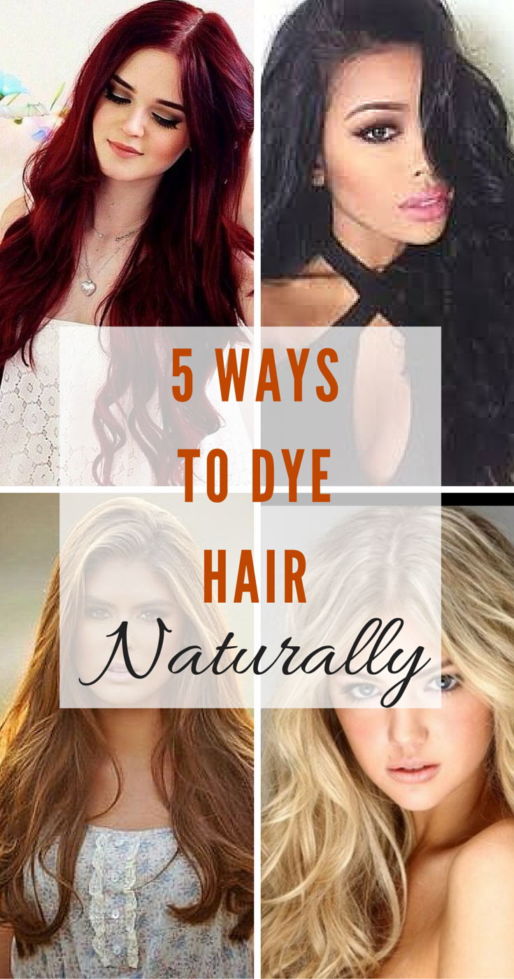 5 Ways To Dye Hair Naturally Just Pick Your Colour Summer