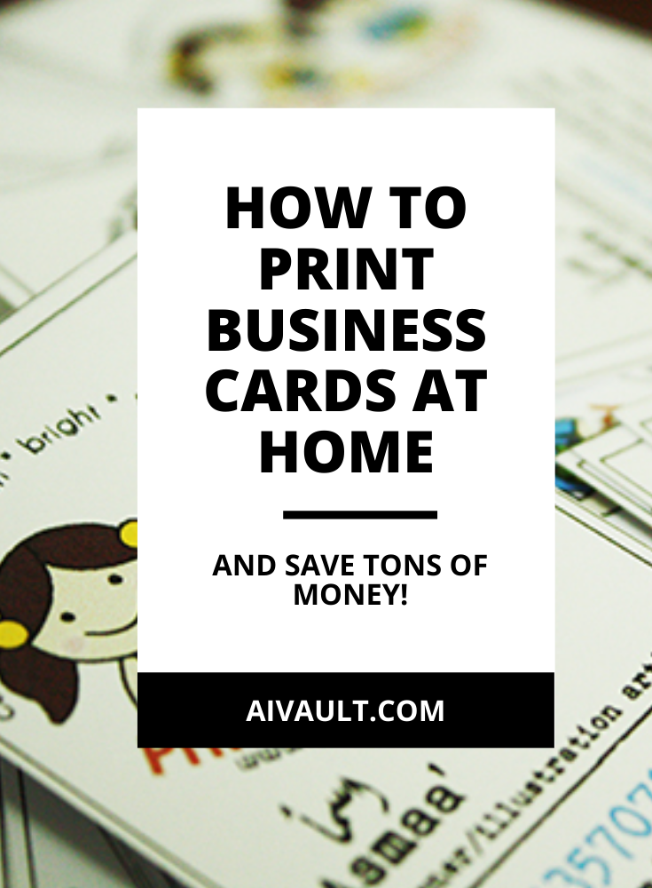 5 Simply Smart Ways To Print Business Cards At Home Art Inspire Studio Printing Business Cards Make Business Cards Small Business Cards