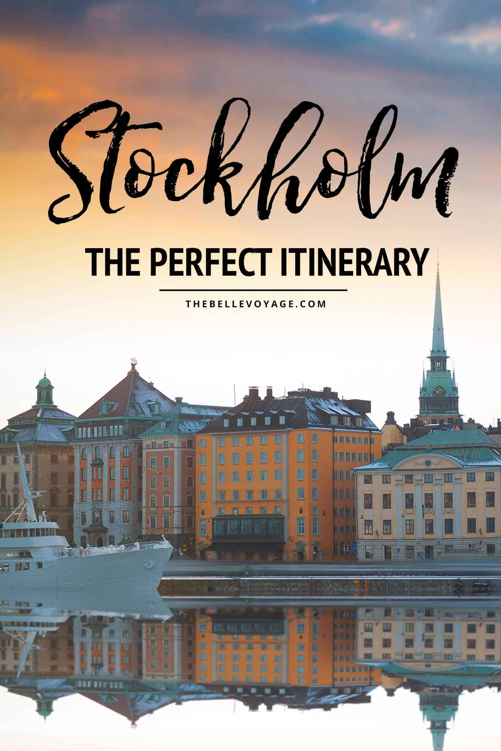 Stockholm Sweden The Perfect Itinerary For First Timers Stockholm Travel Europe Travel Sweden Travel