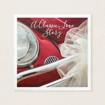 A classic car love story napkin | Zazzle.com