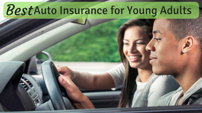 Best Auto Insurance For Young Adults Car Insurance