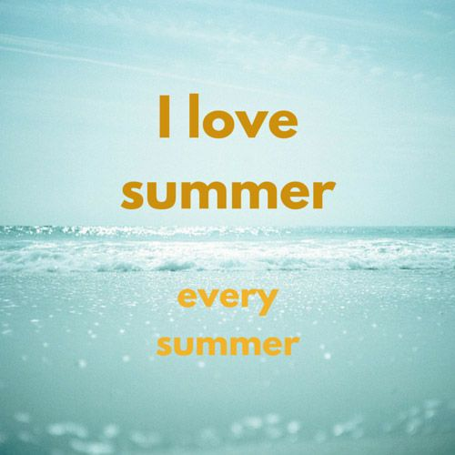 I Love Summer Quotes Image