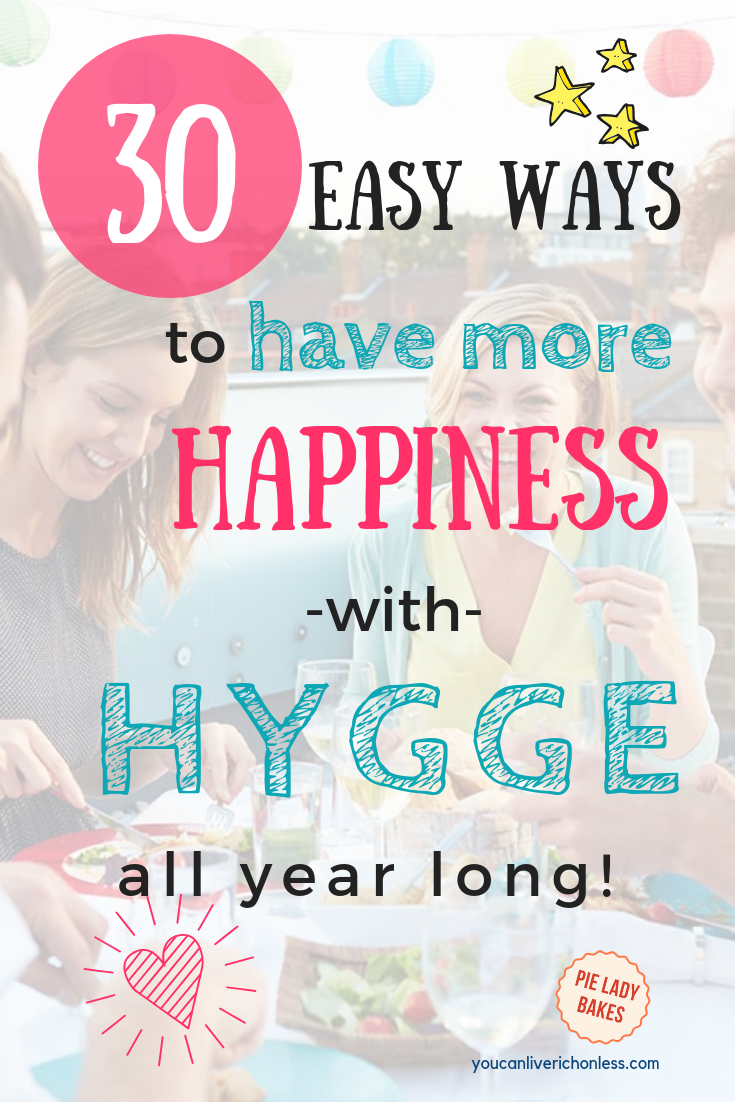 There are so many ways to increase your happiness with hygge ...