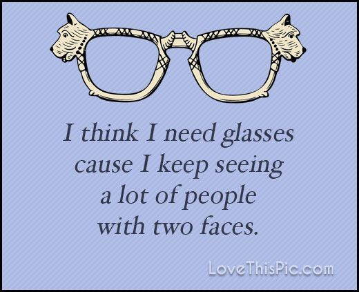 Quotes about Fake glasses (25 quotes)