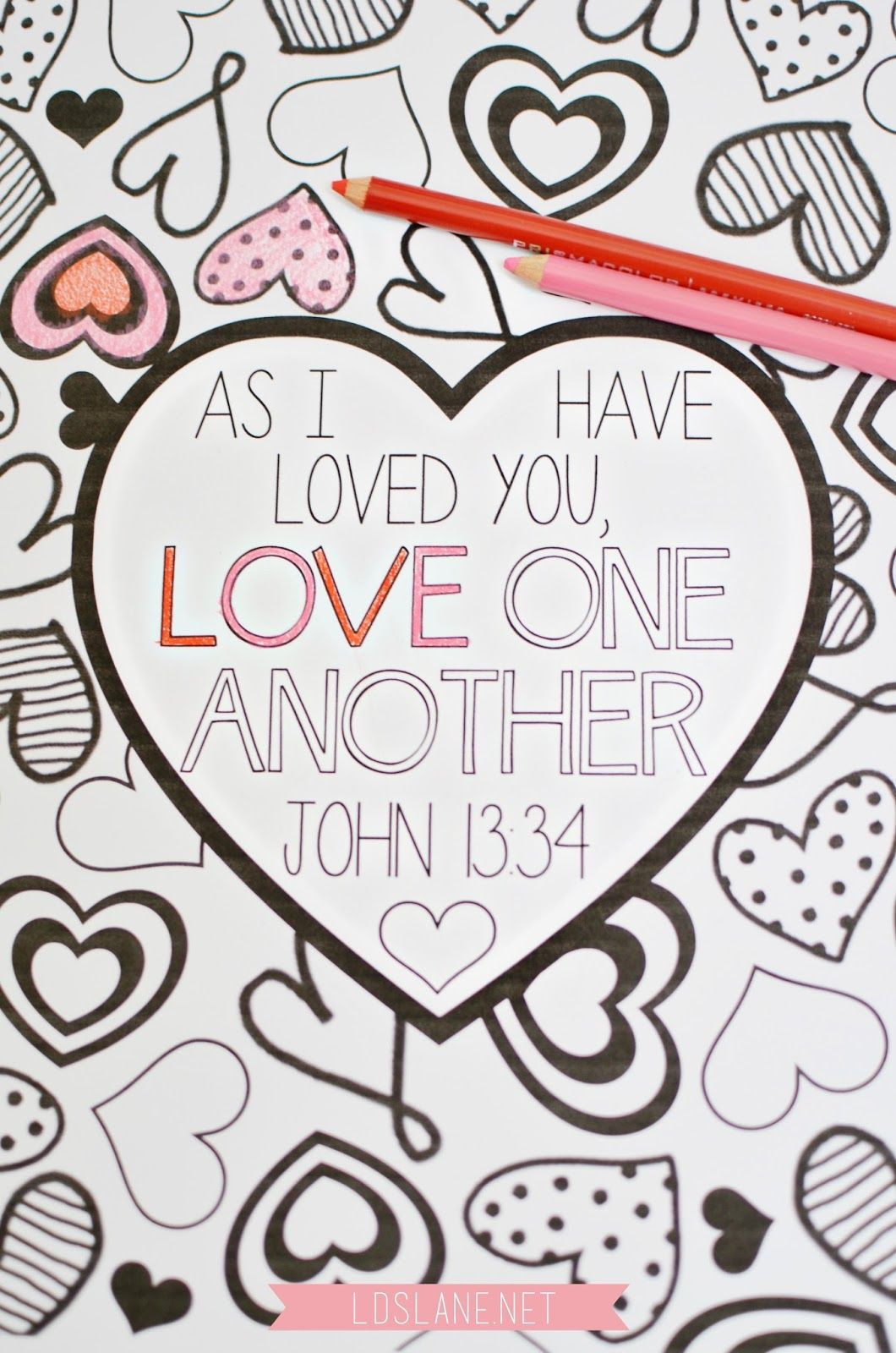 Scripture Coloring Page Love One Another Free Print At Ldslane Net Valentines Day Coloring Page Valentine Coloring Pages Coloring Pages