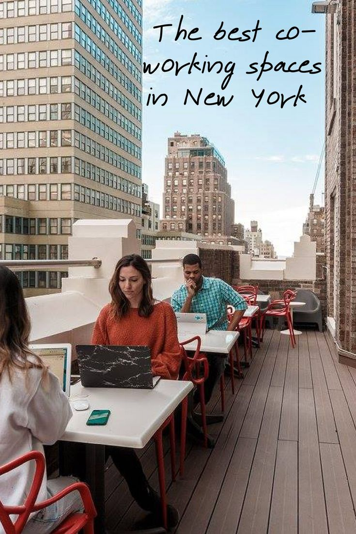 The Best Co-Working Spaces In New York City