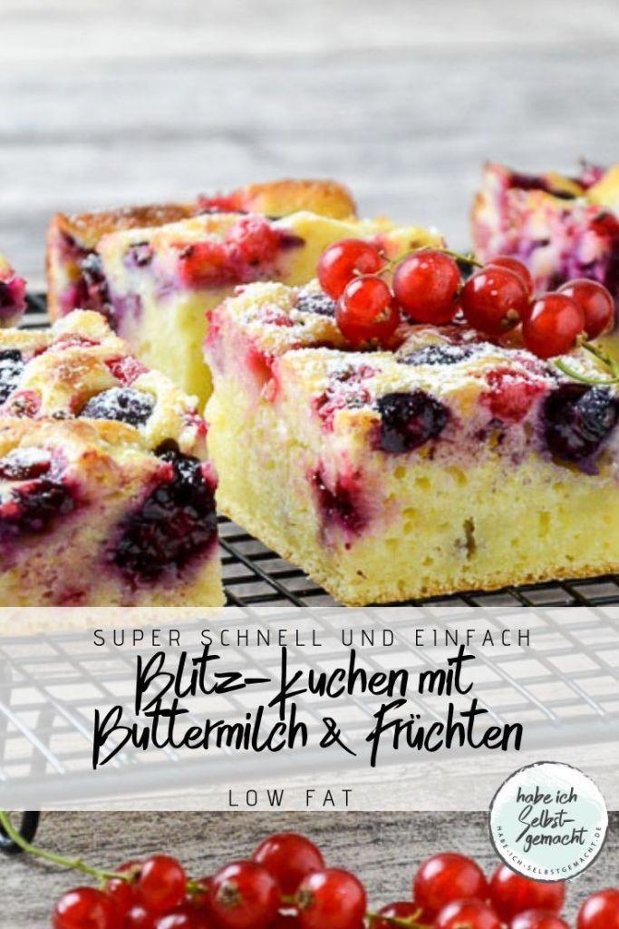 Blitz Kuchen mit Buttermilch und Früchten der Saison - Habe ich selbstgemacht
