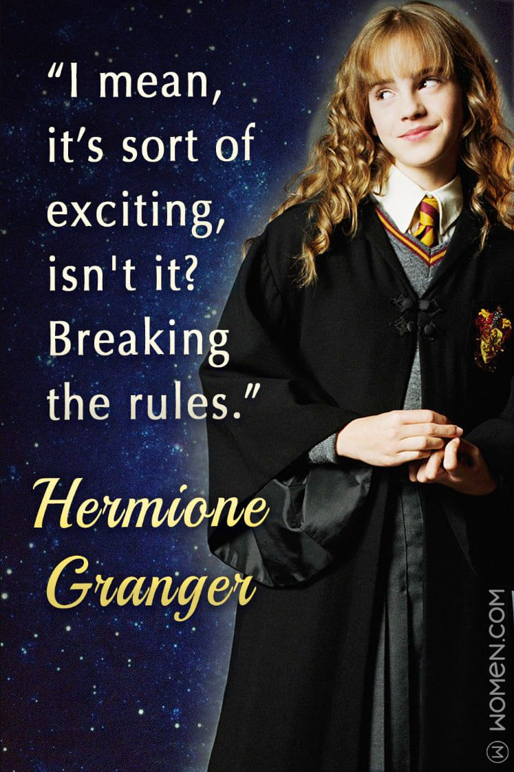 15 Hermione Granger Quotes That Ll Spark The Magic In You Hermione Granger