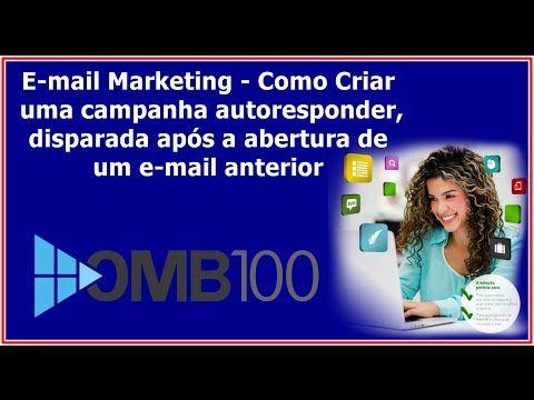 E-mail Marketing - Como Criar uma campanha autoresponder