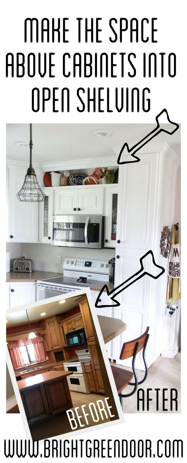 How To Build Open Shelving Above Cabinets For A Custom Kitchen Above Kitchen Cabinets Diy Kitchen Cupboards Kitchen Cupboards