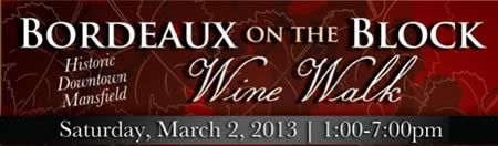 Sat. March 2nd Wine Walk in Manfield, TX - over 10 Texas wineries participating.