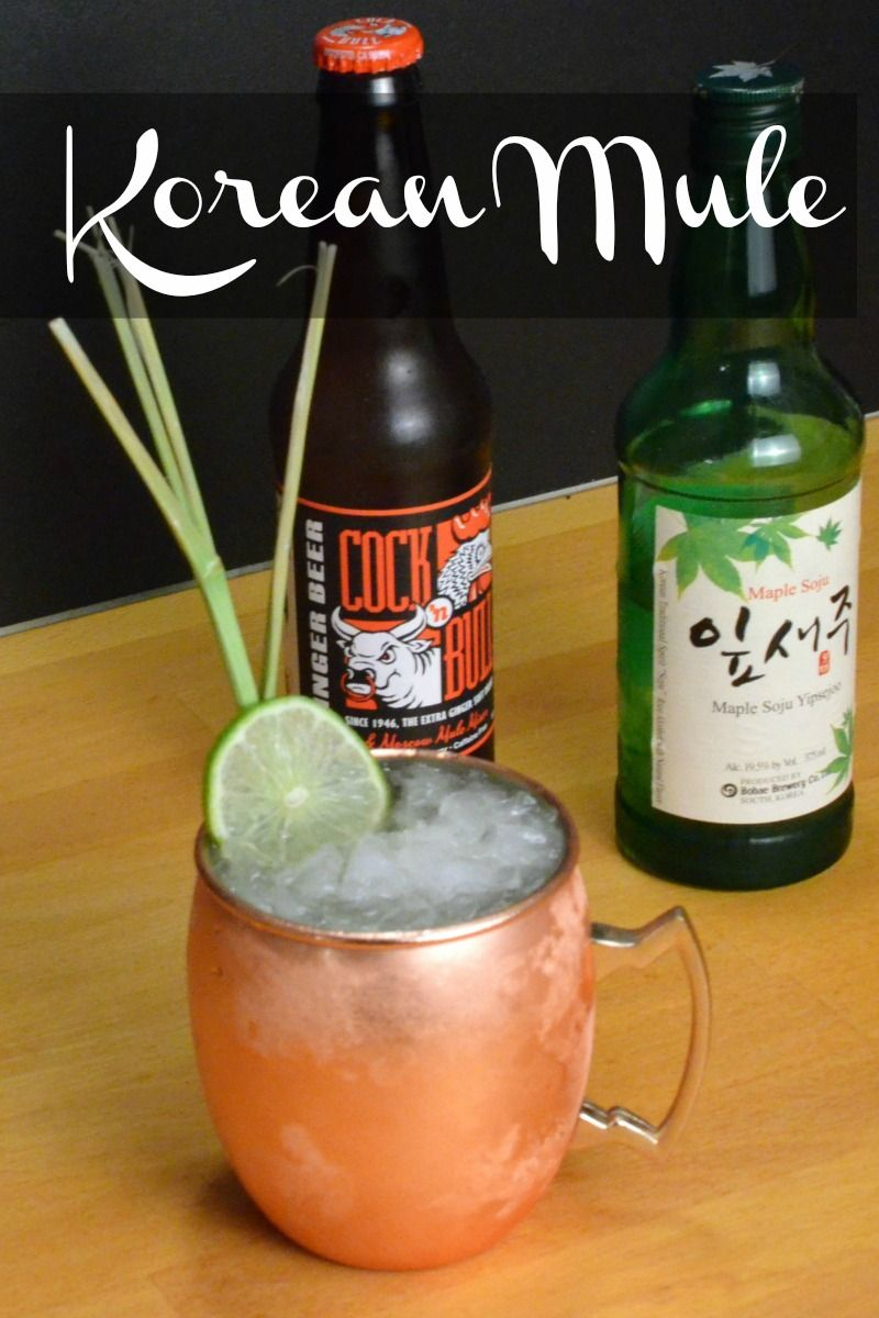 "Korean Mule This Soju Mule is lighter than a traditional mule but still brings that ginger ""kick!"""