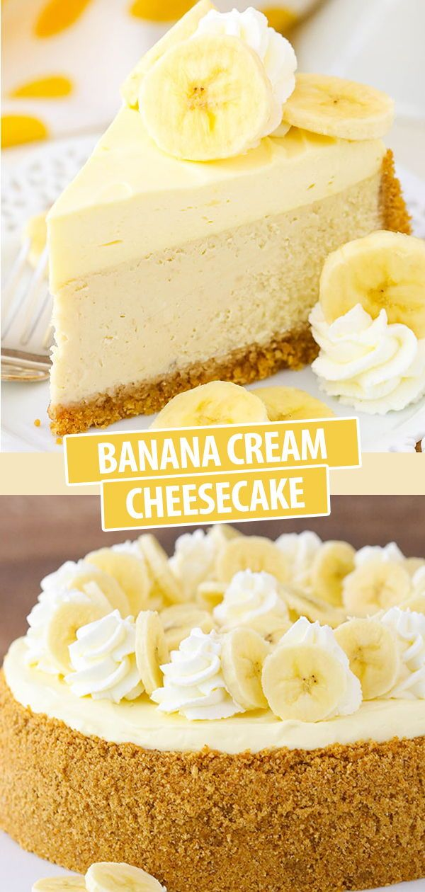 Banana Cream Cheesecake with Bavarian Cream!