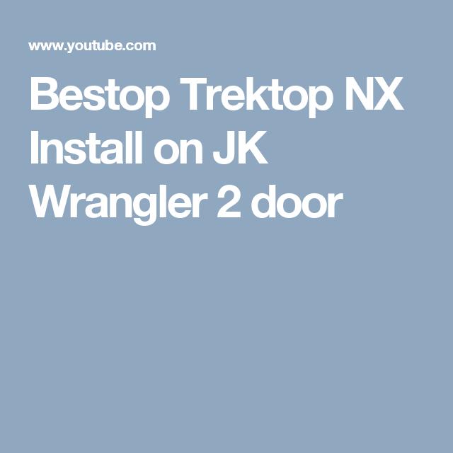 Bestop Trektop NX Install on JK Wrangler 2 door