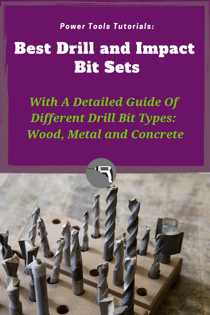 Best Drill And Impact Bit Sets Of 2019 For Your Diy Home Tool Box
