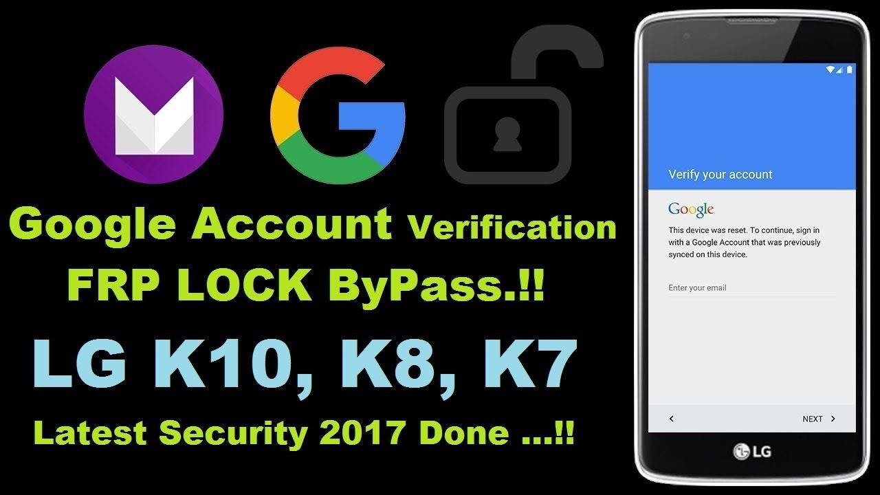 LG K10, K8, K7 Bypass Google Account Frp Lock 2017 100