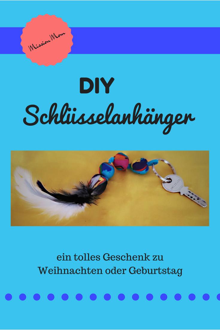DIY Schlüsselanhänger - ein tolles Geschenk basteln | Einfache diy ...