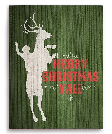 Another great find on #zulily! Green 'Merry Christmas Y'all' Reindeer Cowboy Wall Art #zulilyfinds