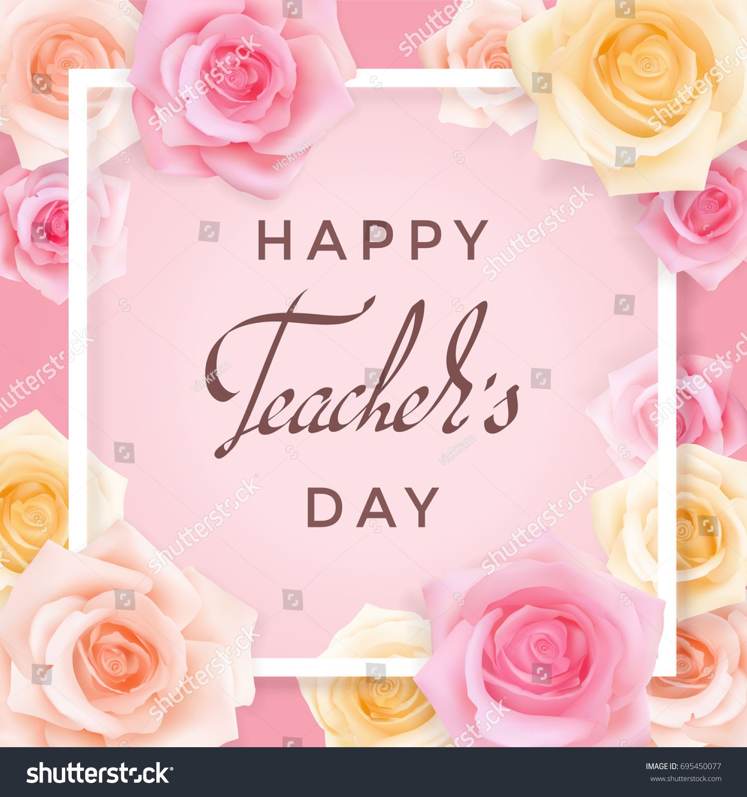 Happy Teachers Day Greeting Card Transparent Banner Templates With Congratulations And Roses Happy Teachers Day Card Teachers Day Greetings Teachers Day Card