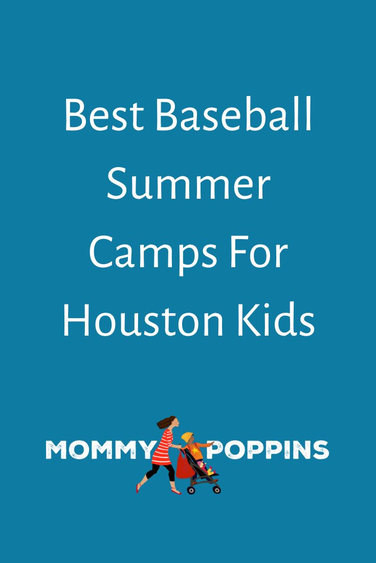 Best Baseball Summer Camps For Houston Kids In 2020 Summer Camps For Kids Preschool Summer Camp Stem Summer Camp