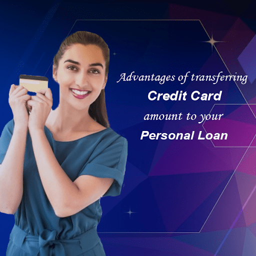 Advantages Of Transferring Credit Card Amount To Your Personal Loan Personal Loans Credit Card Transfer Credit Card