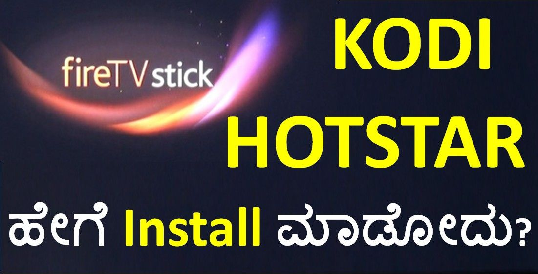 How to install KODI & Hotstar on Fire TV Stick & apps from