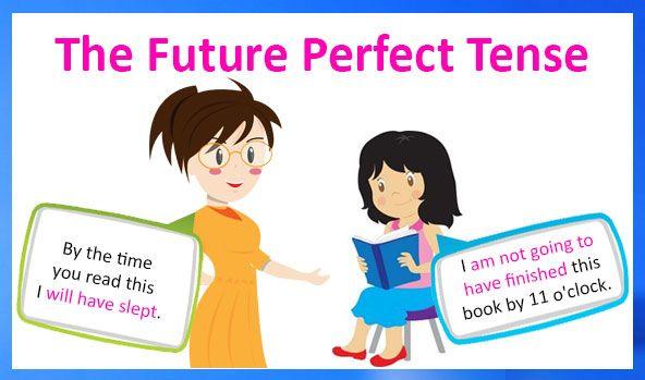 The Future Perfect Tense English Grammar Verb Tenses Will Shall