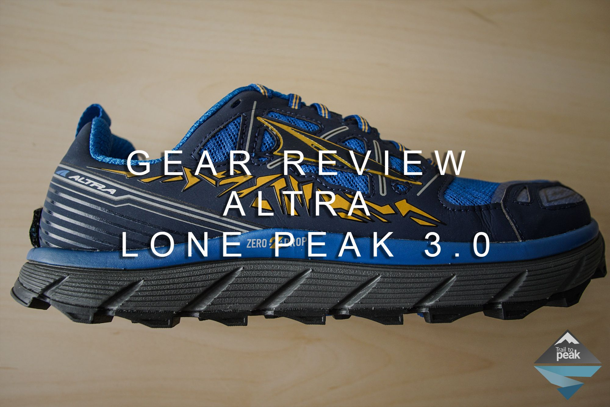 d3af4583521cc Altra Lone Peak 3.0 Gear Review Hiking Shoes