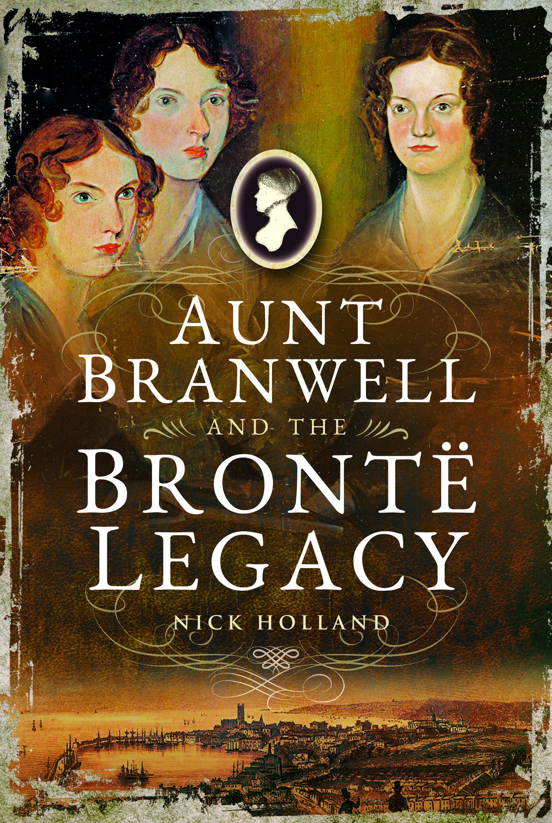 Aunt Branwell and the Brontë Legacy Ebook, Legacy, This book