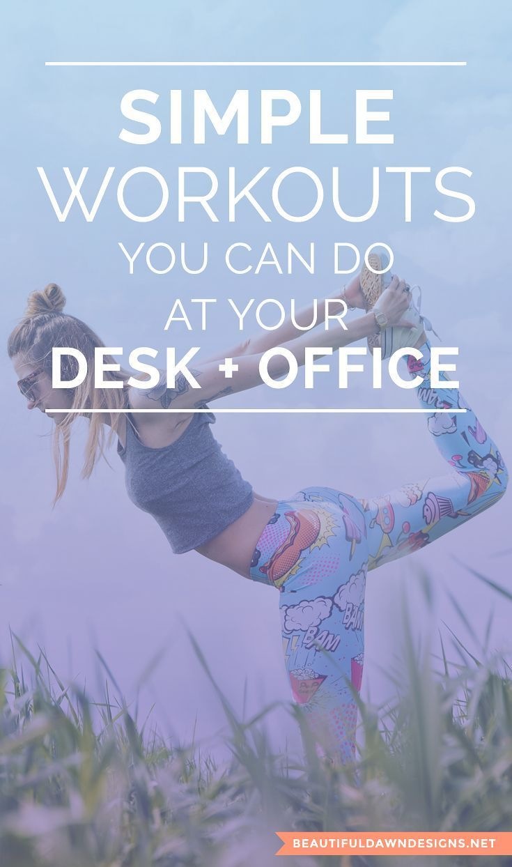 Here are some simple workouts that you can do at your desk and office. These exercises will get you...