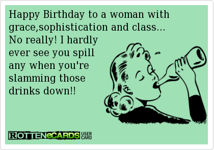 funnybirthdayecardsforwomen3png 420 294 – Happy Birthday Humor Cards