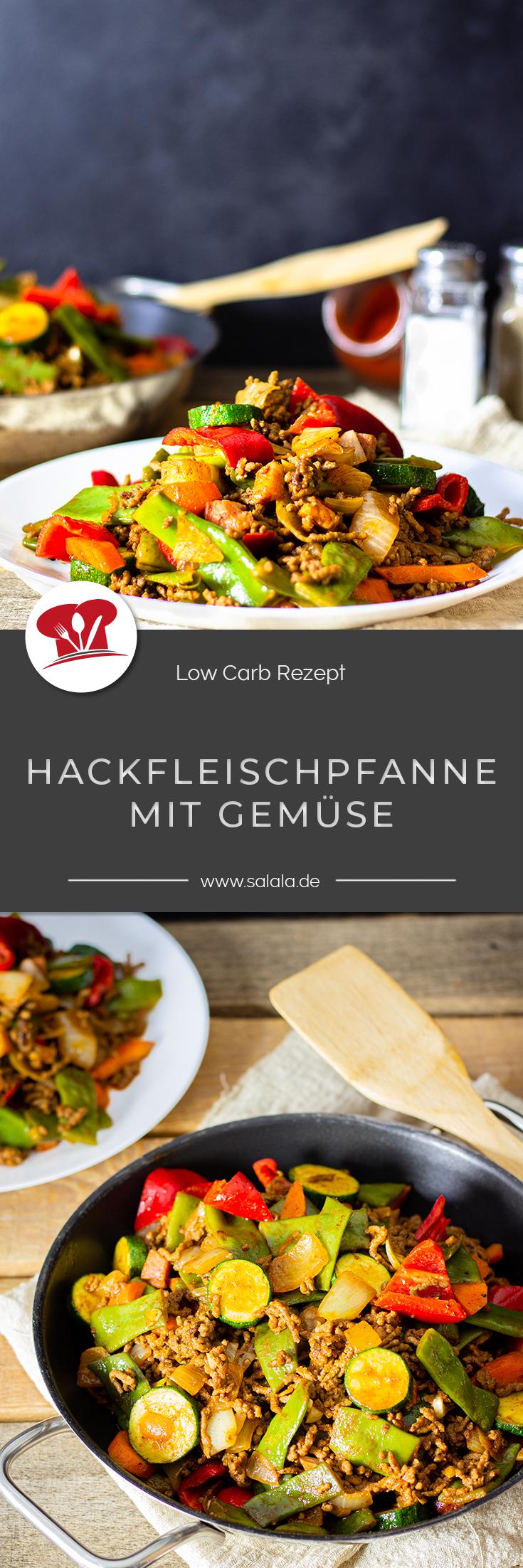Photo of Hackfleisch-Gemüse-Pfanne   salala.de – Low Carb leicht gemacht
