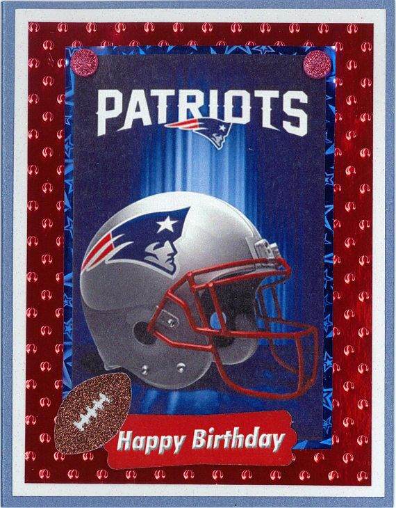 New England Patriots Birthday Card Etsy Birthday Cards Happy Birthday Cards Handmade Happy Birthday Cards
