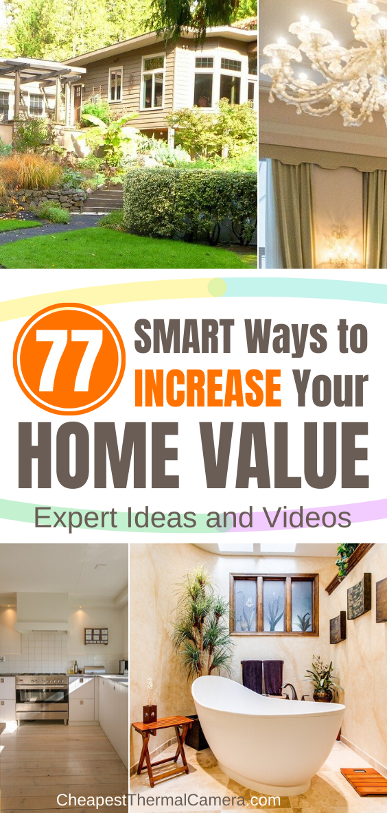Expert Roundup 77 Smart Ways To Increase The Value Of Home In 2020 Home Appraisal Home Values Raised House