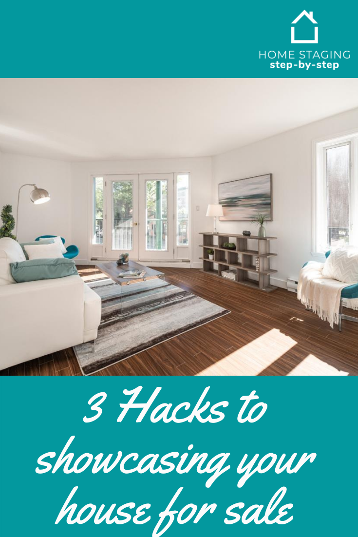 3 Hacks To Showcasing Your Home For Sale Home Staging Home Staging Cost Home Selling Tips