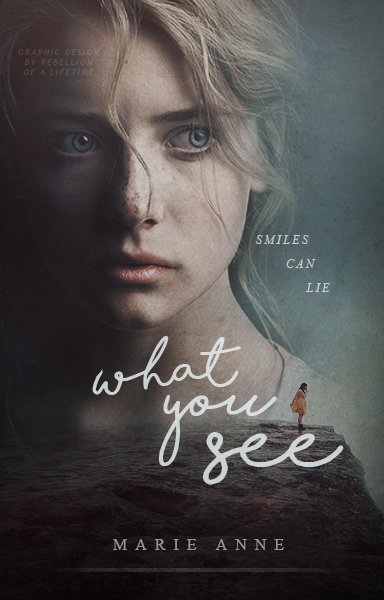 What You See By Rebellionofalifetime On Deviantart Book Cover Illustration Book Cover Design Inspiration Wattpad Book Covers