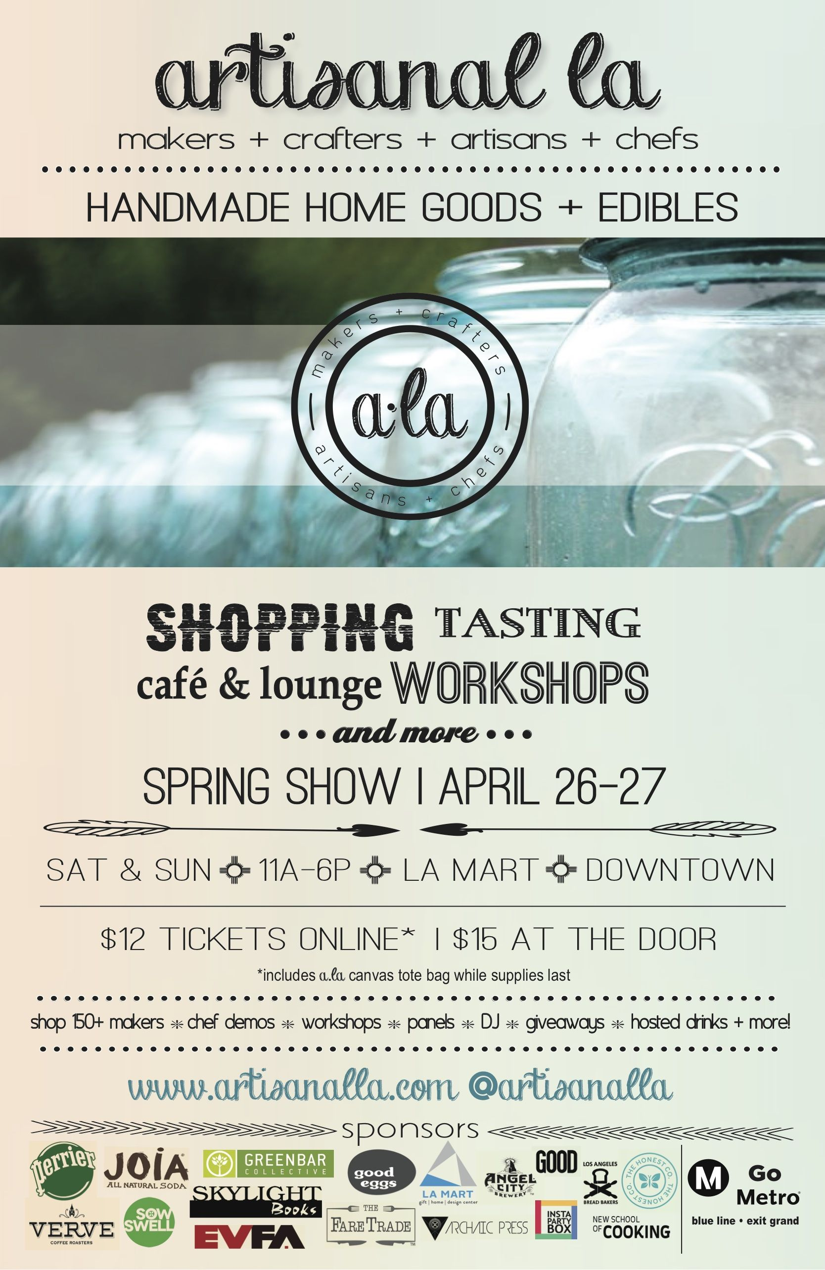 Artisanal LA. Taste, shop, sample and learn while supporting the local economy and local artisanal vendors at our seasonal shows and pop-up shops. Showcases the best artisanal food vendors around the country and the local food scene in LA.