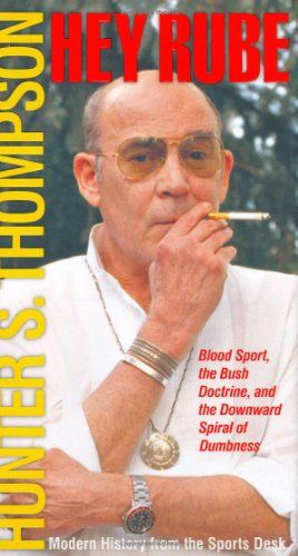a collection of essays from hunter s thompson s days at espn a collection of essays from hunter s thompson s days at espn magazine