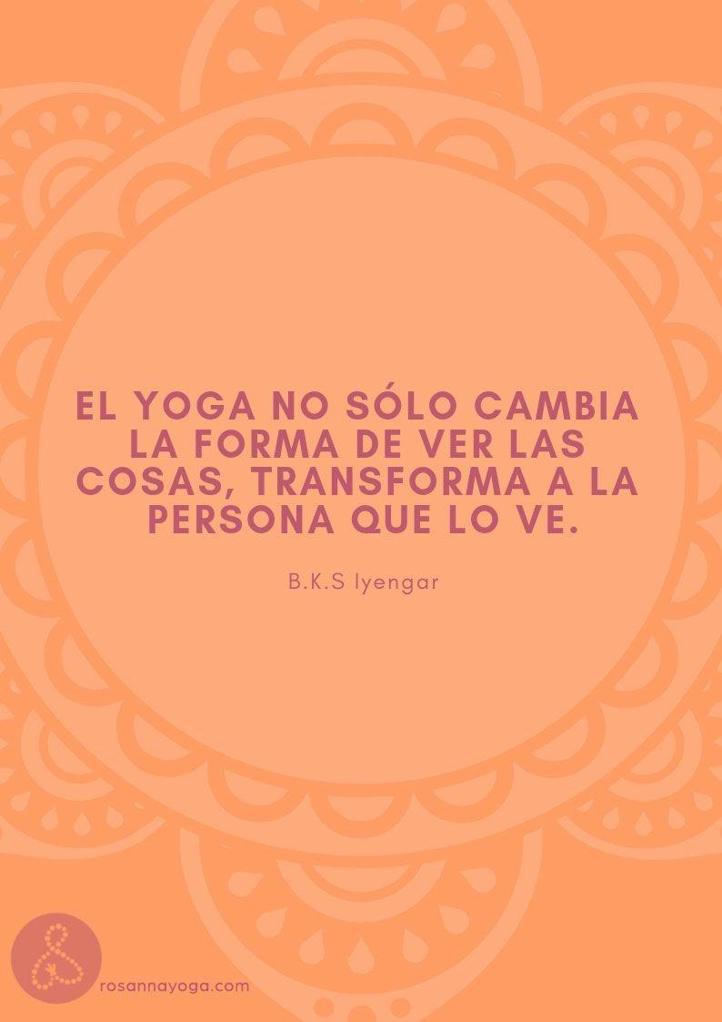 De Las 12 Frases Que Inspirarán Tu Práctica De Yoga Yoga