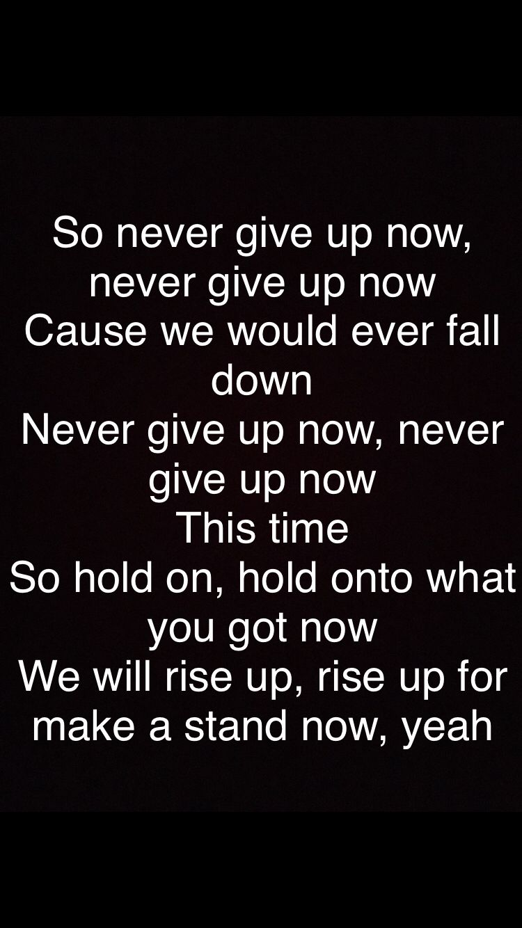 Never Give Up Chorus Lyrics Bars And Melody Never Give Up Melody