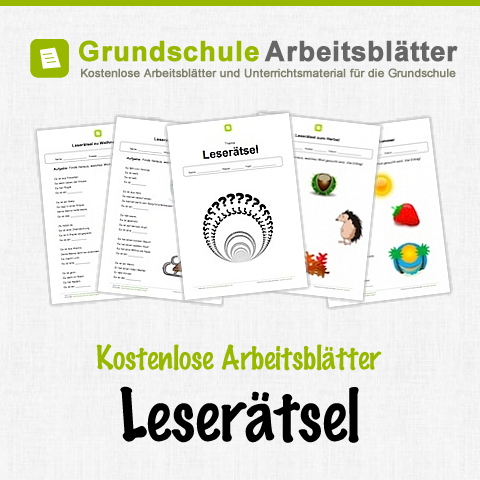 Kostenlose Arbeitsblätter und Unterrichtsmaterial für den Deutsch-Unterricht zum Thema Leserätsel in der Grundschule.