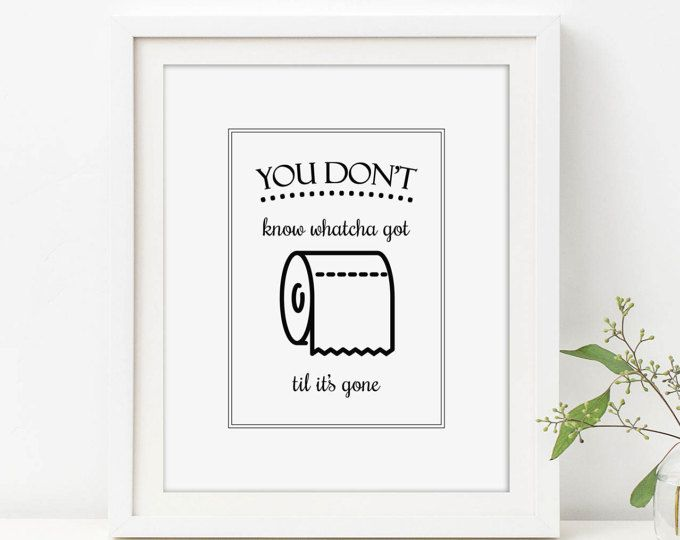 Bathroom Quote Art Toilet Paper Art Til Its Gone Bathroom Wall Decor Toilet Sign Cute Bathroom Sign Bathroom Quotes Funny Toilet Paper Art Bathroom Humor